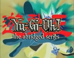 Yugioh Abridged
